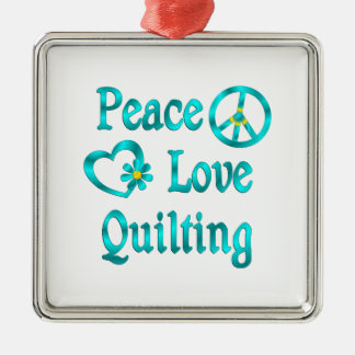 Peace Love Quilting Ornaments