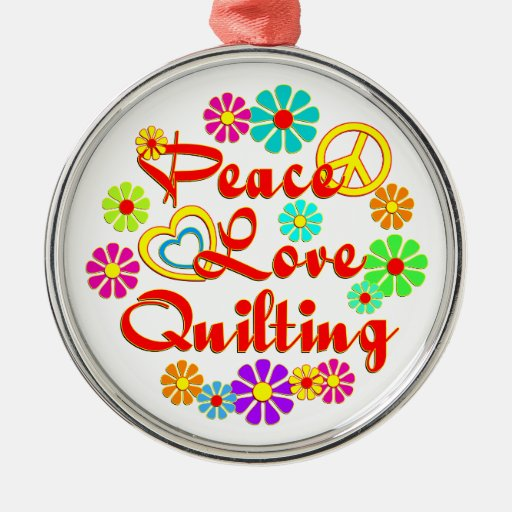 PEACE LOVE Quilting Round Metal Christmas Ornament