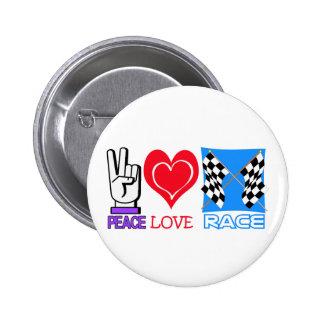 PEACE LOVE RACE BUTTON