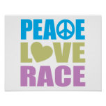 Peace Love Race Print
