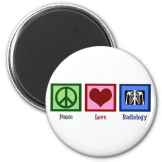 Peace Love Radiology Magnet