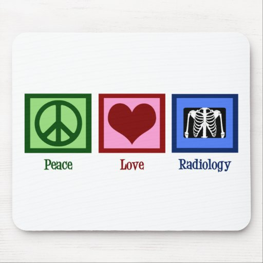 Peace Love Radiology Mouse Pad