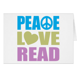 Peace Love Read Greeting Card