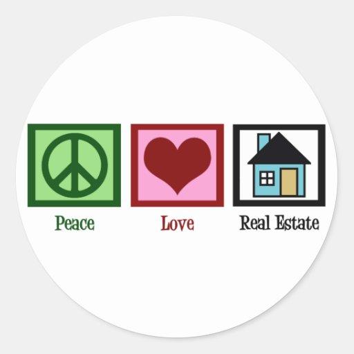 Peace Love Real Estate Round Sticker
