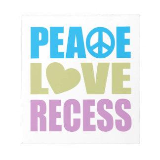 Peace Love Recess Notepad