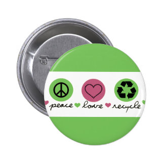 Peace, Love, Recycle 2 Inch Round Button