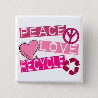 PEACE LOVE RECYCLE 3 T-Shirts & Gifts Button