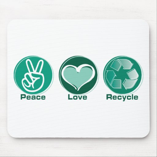 Peace Love Recycle Mouse Mat
