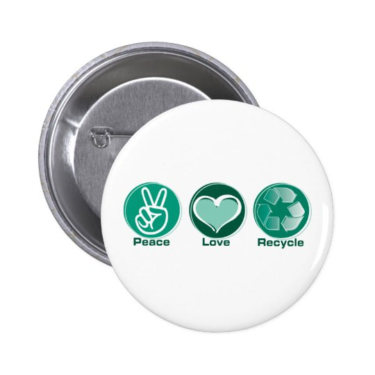 Peace Love Recycle Pinback Button