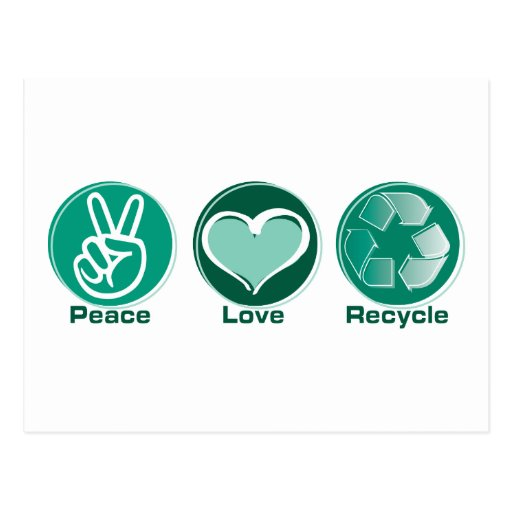 Peace Love Recycle Post Card