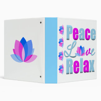 Peace Love Relax 3 Ring Binder