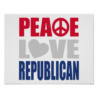 Peace Love Republican Poster