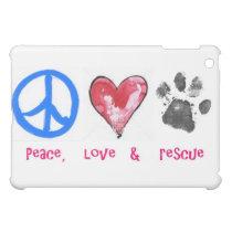 peace,love & rescue iPad Case