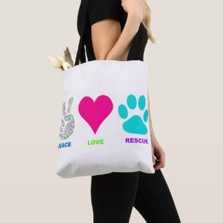 Peace Love Rescue Pets Tote Bag