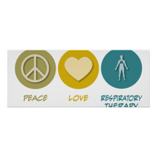 Peace Love Respiratory Therapy Poster