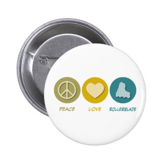 Peace Love Rollerblade Pinback Button