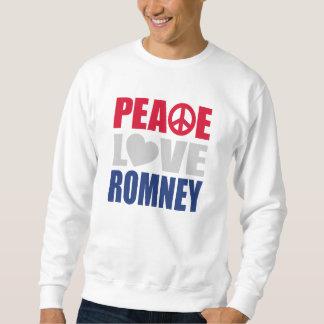 Peace Love Romney Pullover Sweatshirts
