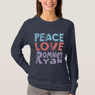 peace love Romney Ryan T-Shirt