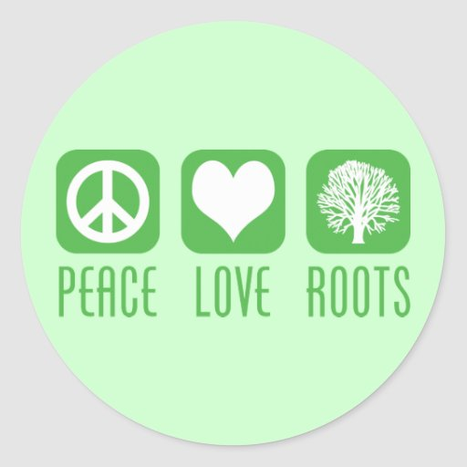 PEACE LOVE ROOTS STICKER