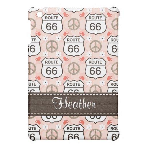Peace Love Route 66  iPad Mini Cases