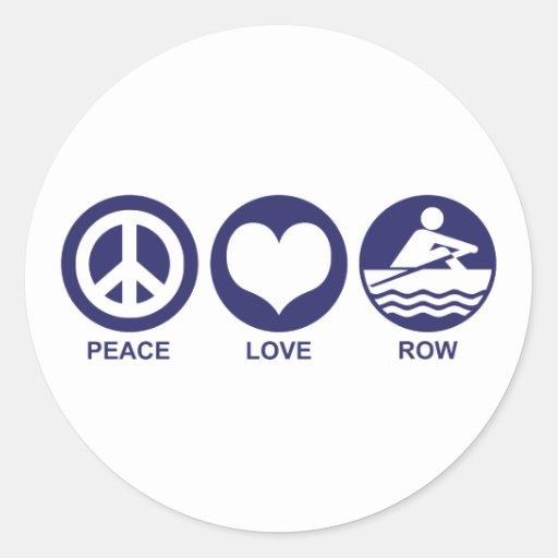 Peace Love Row Classic Round Sticker