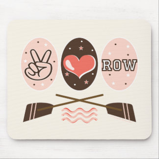 Peace Love Row Mousepad