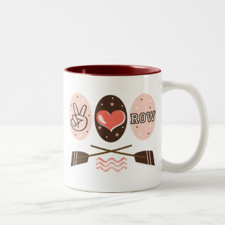 Peace Love Row Rowing Mug