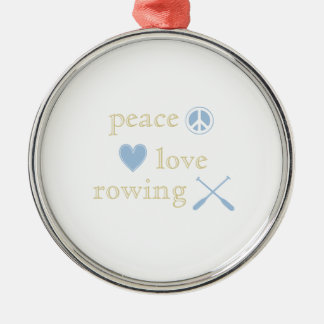 Peace Love Rowing Metal Ornament