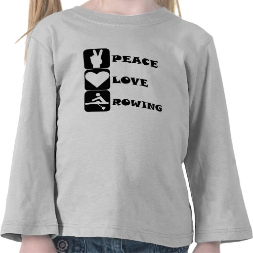 Peace Love Rowing T-shirts