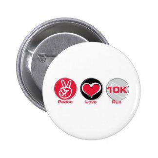 Peace Love Run 10K Pinback Button