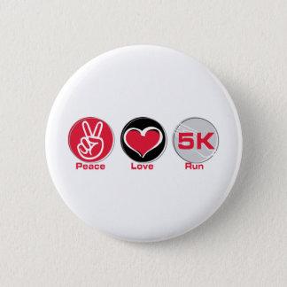 Peace Love Run 5K Button
