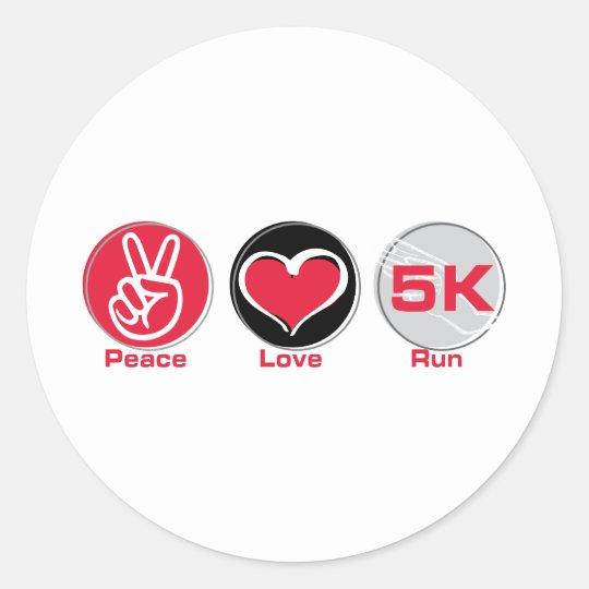 Peace Love Run 5K Classic Round Sticker