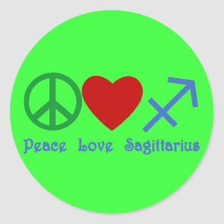 Peace Love Sagittarius Astrology Products Classic Round Sticker