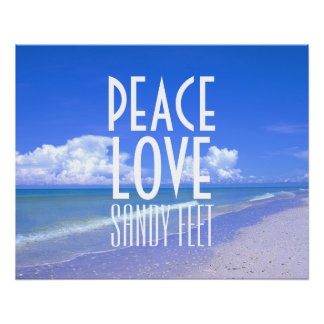 Peace, Love, Sandy Feet Poster
