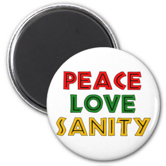 Peace Love Sanity 2 Inch Round Magnet