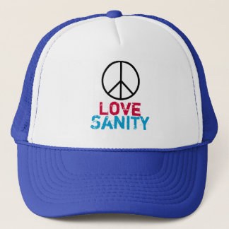 Peace Love SANITY Trucker Hat
