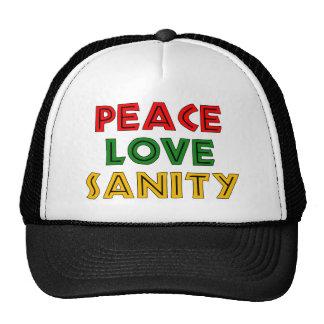 Peace Love Sanity Trucker Hat