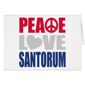 Peace Love Santorum Greeting Card