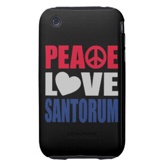 Peace Love Santorum Tough iPhone 3 Covers
