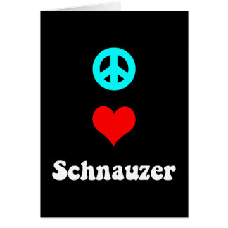 Peace love Schnauzer Greeting Card