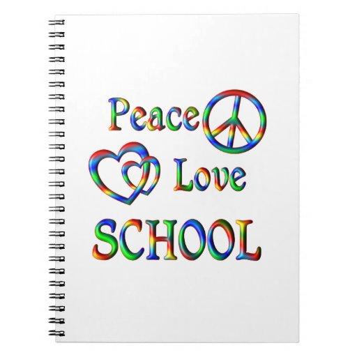 Peace Love SCHOOL Spiral Note Book