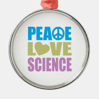 Peace Love Science Metal Ornament