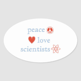 Peace Love Scientists Oval Sticker