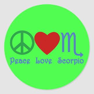 Peace Love Scorpio Zodiac Design Classic Round Sticker