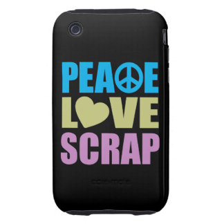 Peace Love Scrap iPhone 3 Tough Covers