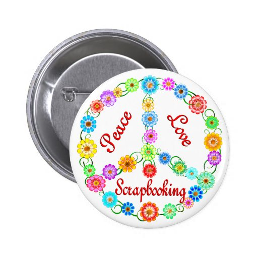Peace Love Scrapbooking 2 Inch Round Button