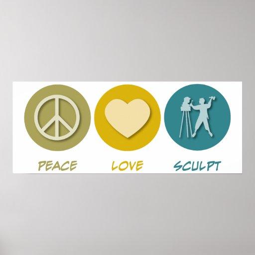 Peace Love Sculpt Poster