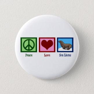 Peace Love Sea Lions Button