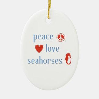 Peace Love Seahorses Ceramic Ornament