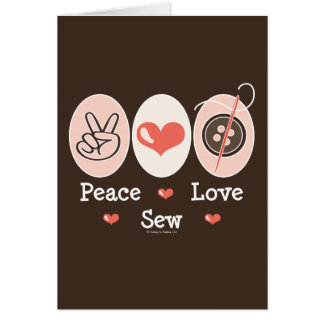 Peace Love Sew Sewing Greeting Card